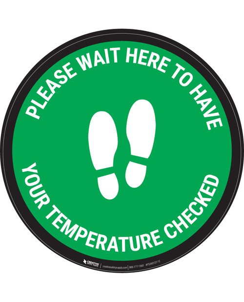 Please Wait Here Temperature Check With Icon  Green - Circular - Floor Sign
