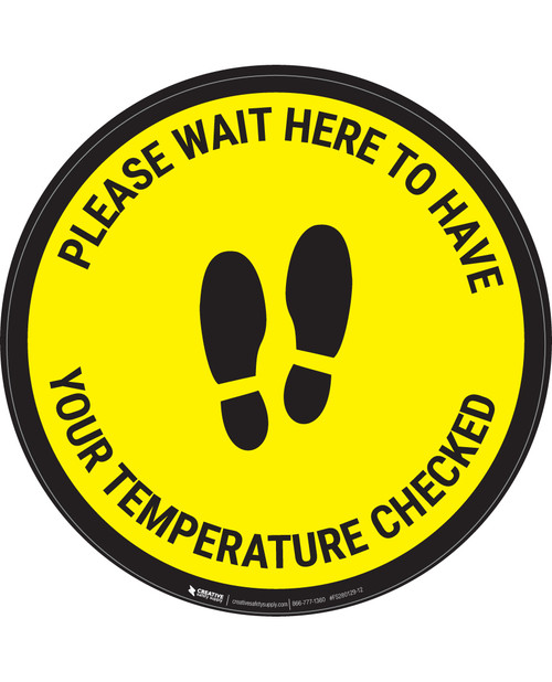 Please Wait Here Temperature Check With Icon Yellow - Circular - Floor Sign