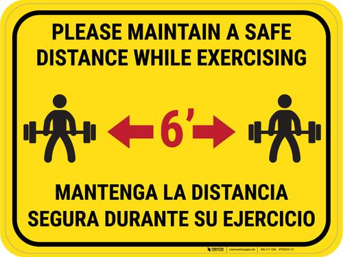 Maintain Safe Distance While Exercising Bilingual Yellow - Rectangular - Floor Sign