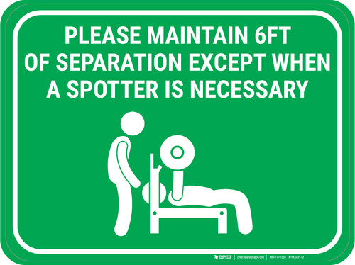 Please Maintain Safe Distance Except When Spotter Necessary Green - Rectangular - Floor Sign