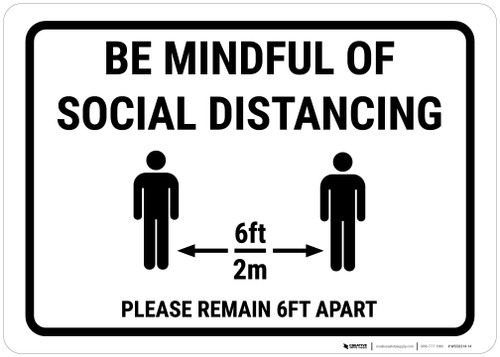 Be Mindful Of Social Distancing Landscape - Wall Sign