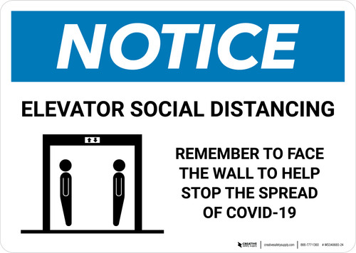 Notice: Elevator Social Distancing - Remember To Face The Wall with Icon Landscape - Wall Sign