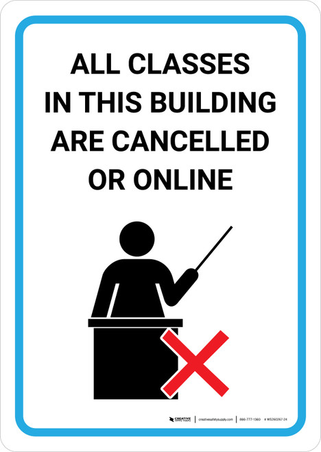 All Classes In This Building Are Cancelled Or Online with Icon Portrait - Wall Sign