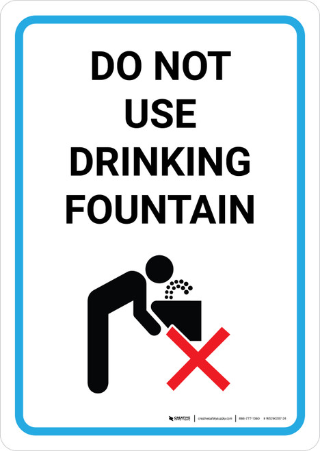 Do Not Use Drinking Fountain with Icon Portrait - Wall Sign