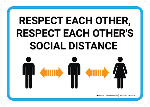 Respect Each Other Respect Each Others Social Distance with Icon Landscape - Wall Sign