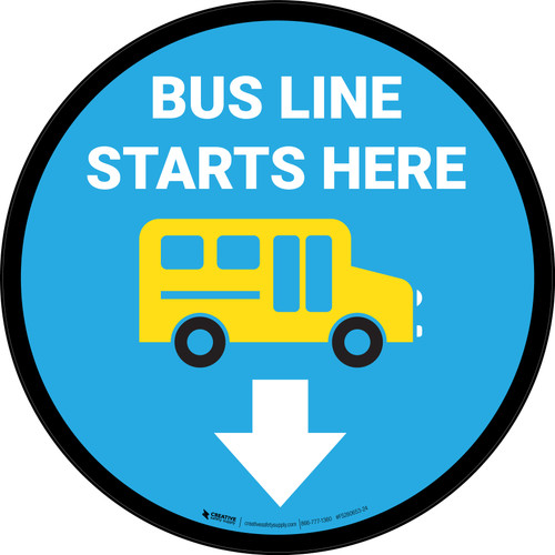 Bus Line Starts Here Circle - Floor Sign