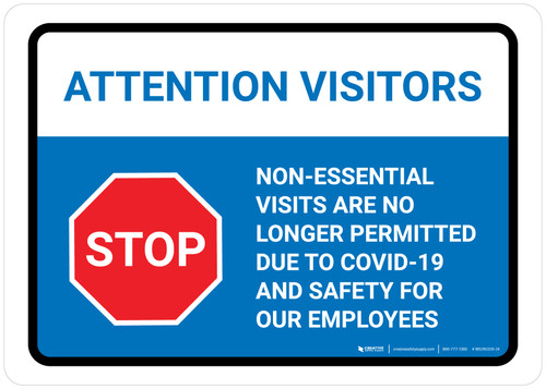 Attention Visitors Stop: Visits No Longer Permitted with Icon Landscape - Wall Sign