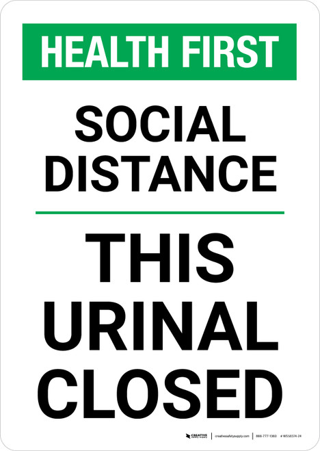 Health First: Social Distance This Urinal Closed Portrait - Wall Sign