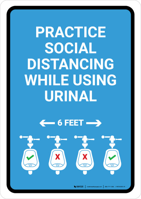 Practice Social Distancing While Using Urinal 6 Ft with Icon Blue Portrait - Wall Sign