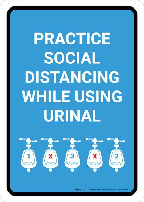 Practice Social Distancing While Using Urinal with Icon Blue Portrait - Wall Sign