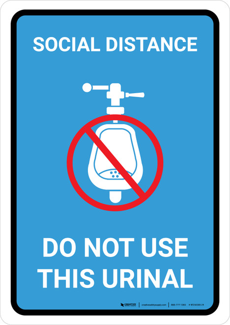 Social Distance: Do Not Use This Urinal with Icon Blue Portrait - Wall Sign