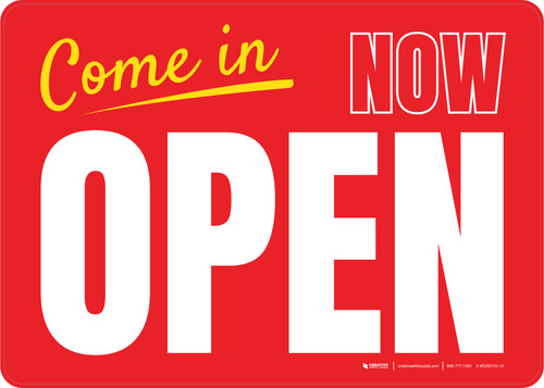 Come In Now Open Red Landscape - Wall Sign