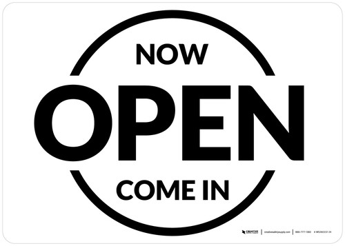 Now Open Come In Circle Landscape - Wall Sign
