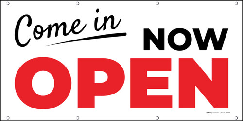 Come In Now Open - Banner