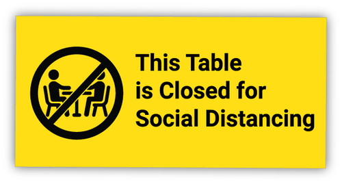 Table Closed for Social Distancing with Symbol - Label