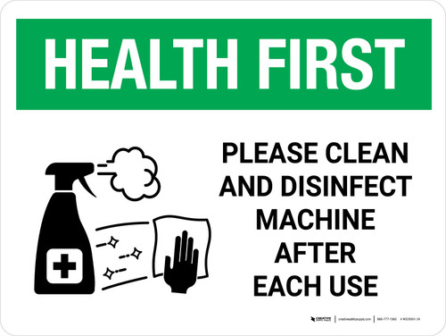 Health First: Please Clean And Disinfect Machine with Icon Landscape - Wall Sign