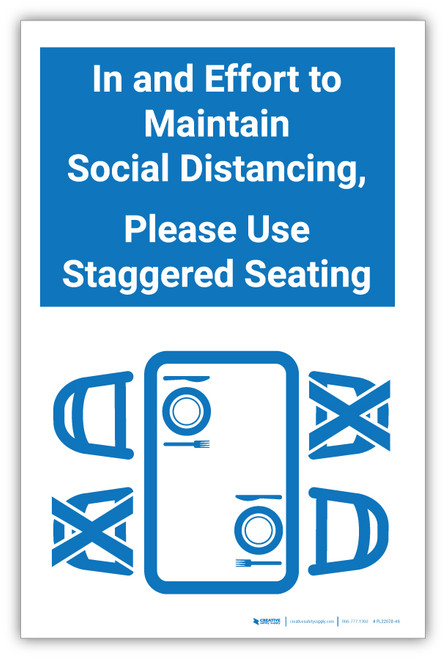 In an Effort to Maintain Social Distancing, Please Use Staggered Seating - Label
