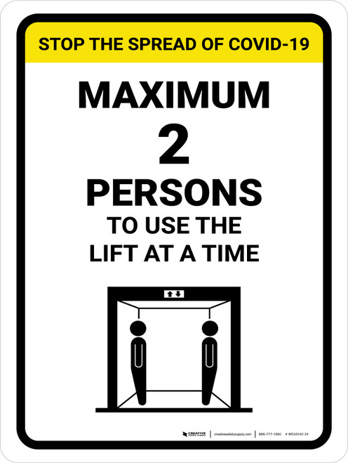 Stop The Spread COVID-19 Max 2 Persons To Use Lift with Icon Portrait - Wall Sign