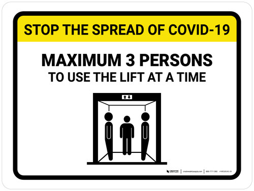 Stop The Spread COVID-19 Max 3 Persons To Use Lift with Icon Landscape - Wall Sign