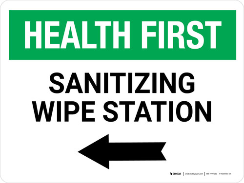 Health First: Sanitizing Wipe Station with Left Arrow Landscape - Wall Sign