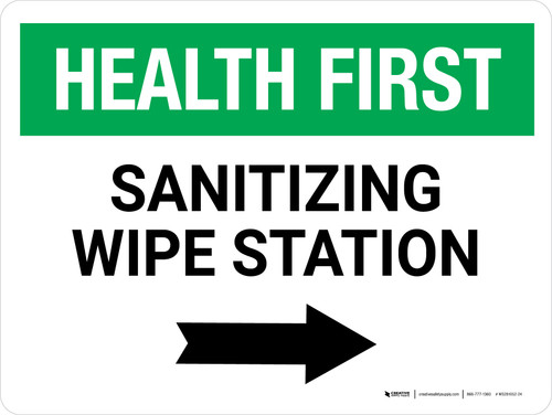Health First: Sanitizing Wipe Station with Right Arrow Landscape - Wall Sign