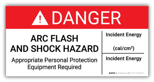 Danger Arc Flash And Shock Hazard with Incident Energy - Arc Flash Label
