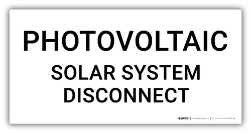 Photovoltaic Solar System Disconnect - Arc Flash Label