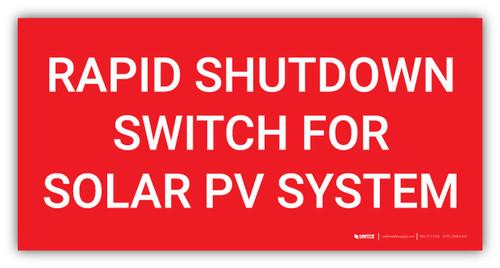 Rapid Shutdown Switch for Solar PV System - Arc Flash Label
