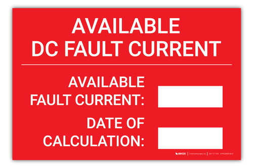 Available DC Fault Current Available - Arc Flash Label