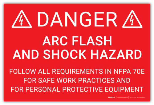 Danger: Arc Flash and Shock Hazard Follow All Requirements in NFPA 70E v2 - Arc Flash Label