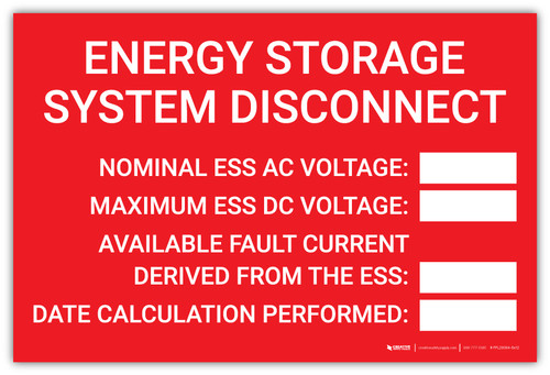 Energy Storage System Disconnect with Write-Ins  - Arc Flash Label