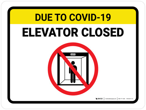 Due To COVID-19 Elevator Closed with Icon Landscape - Wall Sign