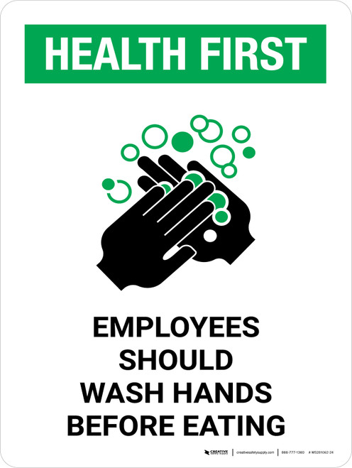 Health First Employees Should Wash Hands Before Eating with Icon Portrait - Wall Sign