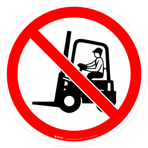 No Access for Fork Lifts or Industrial Vehicles Prohibition - ISO Floor Sign