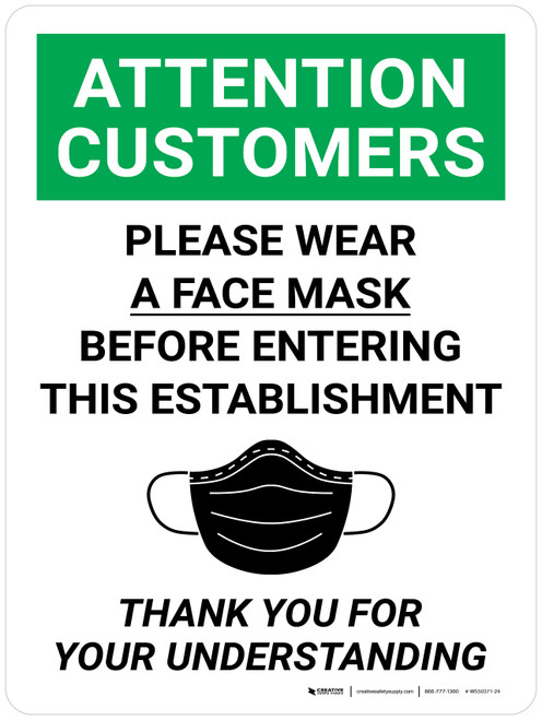 Attention Customers: Please Wear A Face Mask Wall Sign