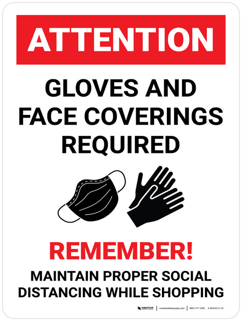 Attention: Gloves and Face Coverings Required Wall Sign