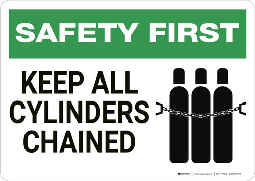 Safety First: Keep All Cylinders Chained - Wall Sign