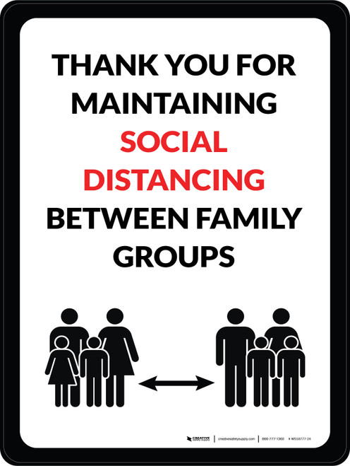 Thank You For Maintaing Social Distancing Between Family Groups Portrait - Wall Sign