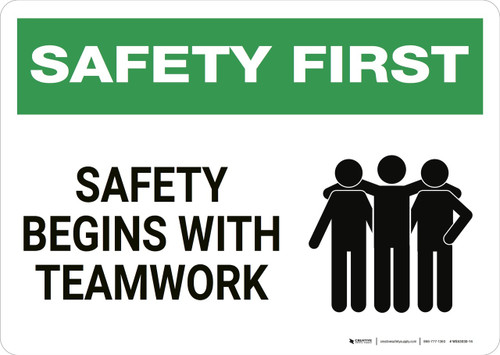 Safety First: Safety Begins with Teamwork - Wall Sign