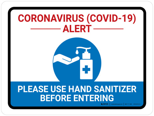 Coronavirus Alert - Please Use Hand Sanitizer Before Entering Landscape - Wall Sign
