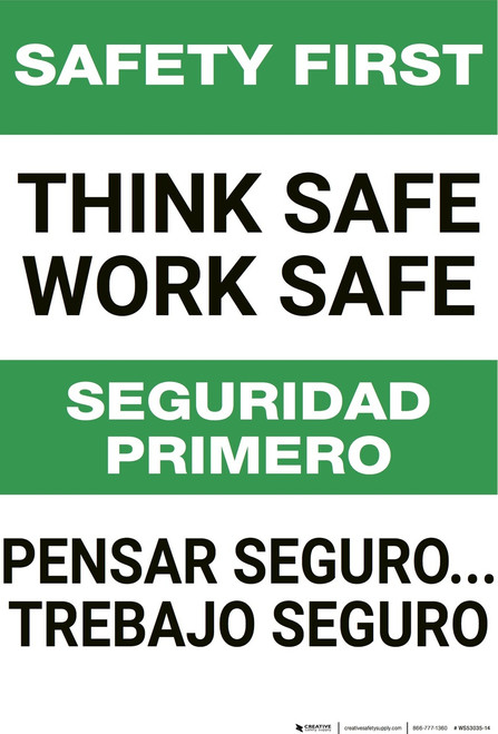 Safety First: Think Safe Work Safe Bilingual - Wall Sign