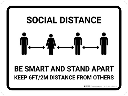 Be Smart And Stand Apart Landscape - Wall Sign