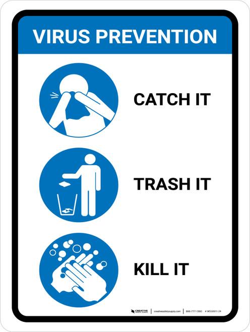 Virus Prevention - Catch it/Trash it/Kill it Portrait - Wall Sign