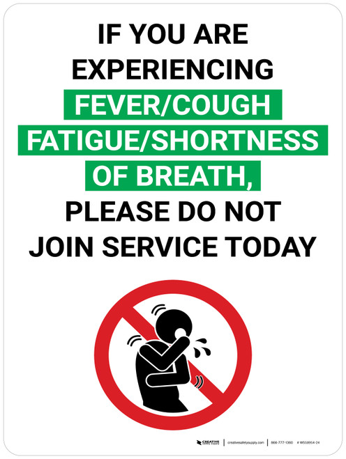 If You Are Experiencing COVID-19 Symptoms Do Not Join Service with Icon Portrait V2 - Wall Sign