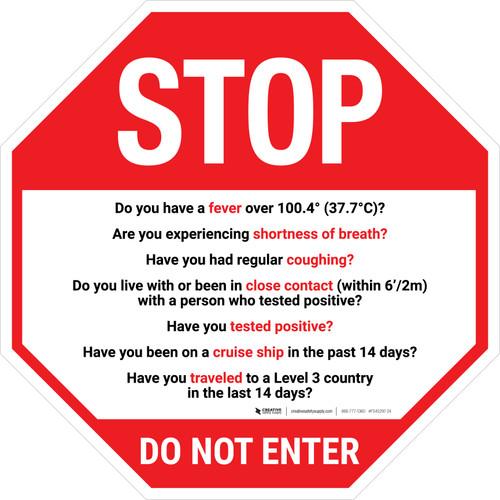 STOP COVID-19 Symptoms Do Not Enter Stop - Floor Sign