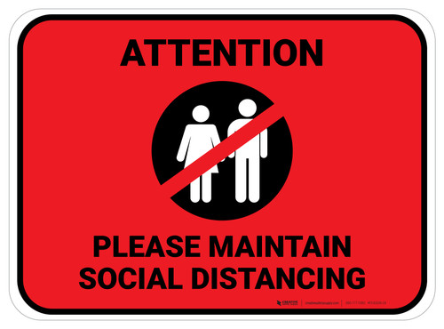 Attention Please Maintain Social Distancing with Icon Red Rectangle - Floor Sign