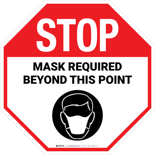 STOP: Mask Required Beyond This Point with Icon Stop - Floor Sign