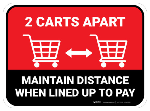 2 Carts Apart When Lined Up To Pay with Icon Red Rectangle - Floor Sign