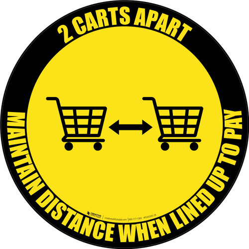2 Carts Apart When Lined Up To Pay with Icon Black Border Circular - Floor Sign