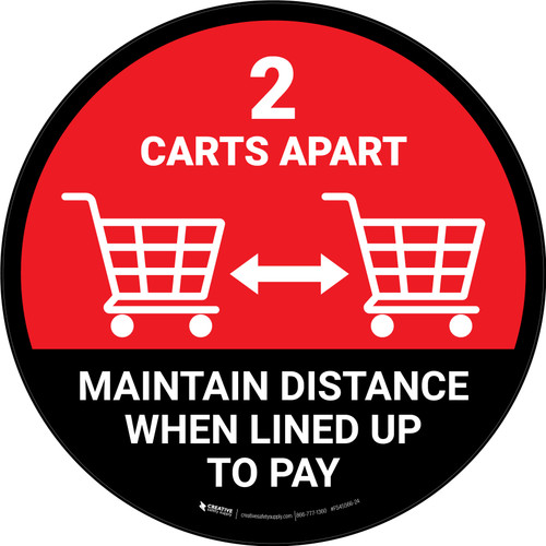 2 Carts Apart When Lined Up To Pay with Icon Red Circular - Floor Sign